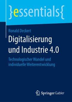 Digitalisierung und Industrie 4.0 (eBook, PDF) - Deckert, Ronald