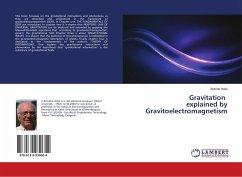Gravitation explained by Gravitoelectromagnetism
