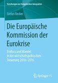 Die Europäische Kommission der Eurokrise (eBook, PDF)