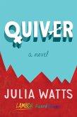 Quiver (eBook, ePUB)