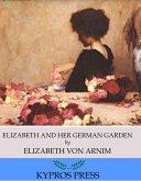 Elizabeth and Her German Garden (eBook, ePUB)