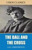 Ball and the Cross (eBook, ePUB)