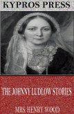 The Johnny Ludlow Stories (eBook, ePUB)