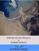 The Road to Oxiana (eBook, ePUB)