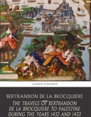 The Travels of Bertrandon de la Broquiere to Palestine during the Years 1432 and 1433 (eBook, ePUB)