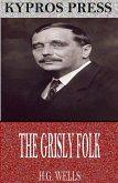 The Grisly Folk (eBook, ePUB)