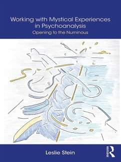 Working with Mystical Experiences in Psychoanalysis (eBook, PDF)