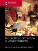 The Routledge Companion to Urban Imaginaries (eBook, ePUB)