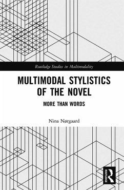 Multimodal Stylistics of the Novel (eBook, PDF) - Nørgaard, Nina
