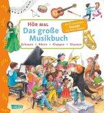 Das große Musikbuch / Hör mal Bd.17 (Mängelexemplar)