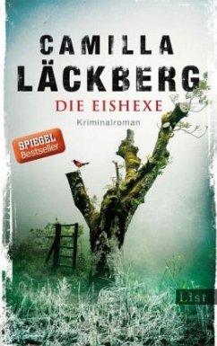 Die Eishexe / Erica Falck & Patrik Hedström Bd.10 (Mängelexemplar) - Läckberg, Camilla