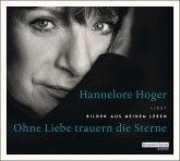 Ohne Liebe trauern die Sterne, 3 Audio-CDs (Mängelexemplar)