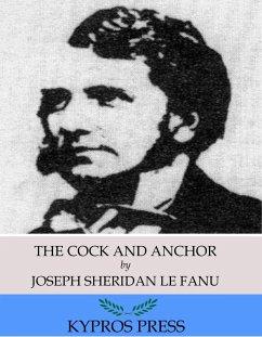The Cock and Anchor (eBook, ePUB) - Sheridan Le Fanu, Joseph