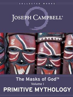 Primitive Mythology (eBook, ePUB) - Campbell, Joseph