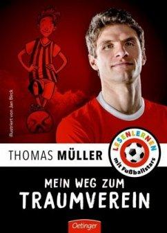 Mein Weg zum Traumverein (Mängelexemplar) - Müller, Thomas; Wolff, Julien