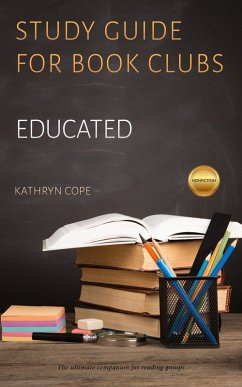Study Guide for Book Clubs: Educated (Study Gui...
