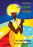 Cheese & Cucumbers & Lollipops (eBook, ePUB)