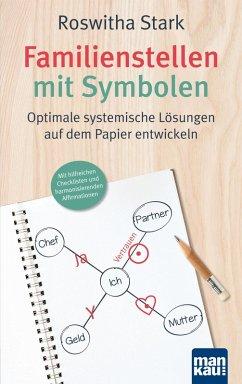 Familienstellen mit Symbolen. Optimale systemische Lösungen auf dem Papier entwickeln (eBook, PDF) - Stark, Roswitha