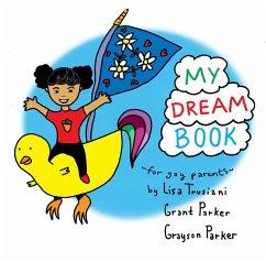 My Dream Book for Gay Parents (eBook, ePUB)
