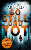So still und tot (eBook, ePUB)