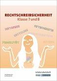 Rechtschreibsicherheit Klasse 7 und 8. Übungsheft mit Lösungen