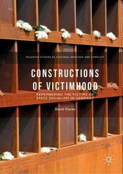 Constructions of Victimhood - Clarke, David