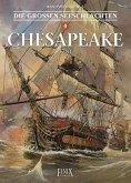Die Großen Seeschlachten 4/ Chesapeake