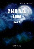 2140 A.D. - Luna -