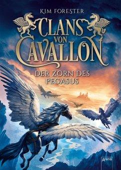Der Zorn des Pegasus / Clans von Cavallon Bd.1 - Forester, Kim