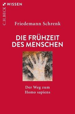 Die Frühzeit des Menschen - Schrenk, Friedemann