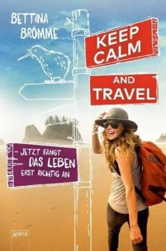 Keep calm and travel - Brömme, Bettina