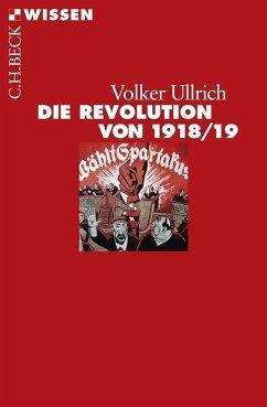 Die Revolution von 1918/19 - Ullrich, Volker