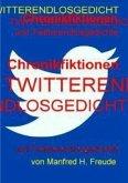 Chronikfiktionen und Twitterendlosgedicht