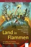 Land in Flammen. Ein Leben im Schatten des Dreißigjährigen Krieges