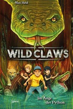 Im Auge der Python / Wild Claws Bd.1 - Held, Max