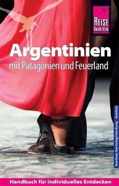Reise Know-How Reiseführer Argentinien mit Patagonien und Feuerland - Vogt, Jürgen
