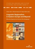 Linguistic Regionalism in Eastern Europe and Beyond