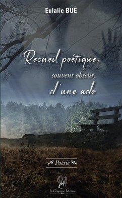 Recueil poétique, souvent obscur, d´une ado (eB...