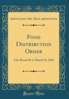 Food Distribution Order: Fdo 30 and 30-1; March...