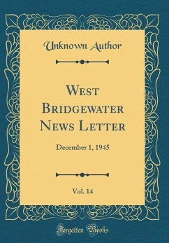 West Bridgewater News Letter, Vol. 14: December...