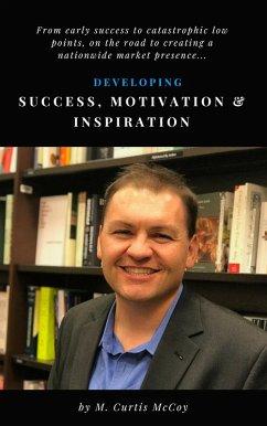 Developing Success, Motivation & Inspiration (e...