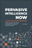 Pervasive Intelligence Now (eBook, ePUB)
