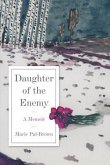 Daughter of the Enemy (eBook, ePUB)