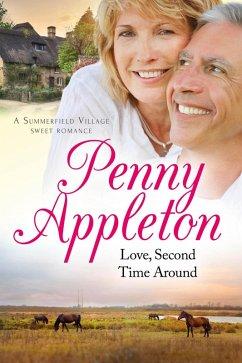 Love, Second Time Around (Summerfield Village S...