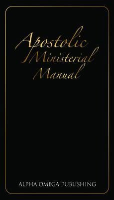 Apostolic Ministerial Manual (eBook, ePUB)