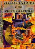 Black Futurists In The Information Age: Vision Of A 21st Century Technological Renaissance (eBook, ePUB)