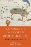 Making of the Modern Mediterranean