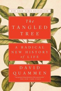 The Tangled Tree: A Radical New History of Life - Quammen, David
