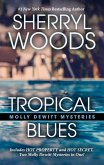 Tropical Blues Was Too Hot to Handle: Hot Property Mysteries