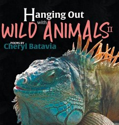 Hanging Out with Wild Animals - Book Two - Batavia, Cheryl